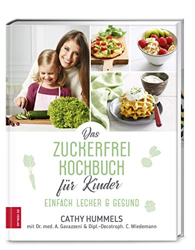 Buchseite und Rezensionen zu 'Das Zuckerfrei-Kochbuch für Kinder: Einfach lecker & gesund' von Hummels, Cathy