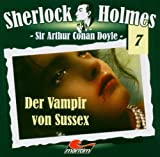 Sir Arthur Conan Doyle: Der Vampir von Sussex