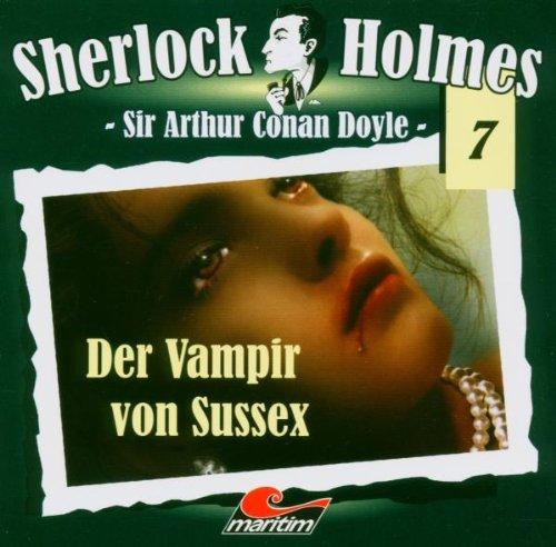 Sherlock Holmes 7: Der Vampir von Sussex