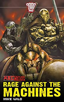 A.B.C. Warriors #2: Rage Against The Machines by [Mike Wild]