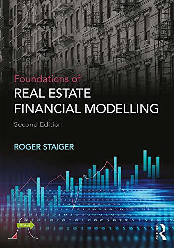 Foundations of Real Estate Financial Modelling (English Edition)