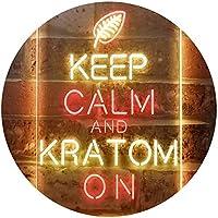 Keep Calm and Kratom on Dual Color LED看板 ネオンプレート サイン 標識 赤色 + 黄色 210 x 300mm st6s23-i3213-ry