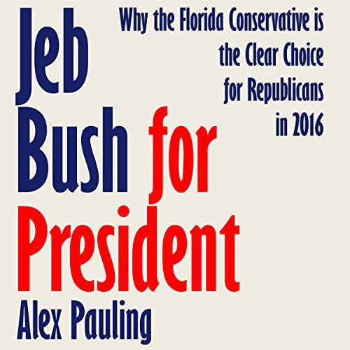 Jeb Bush for President audiobook cover art
