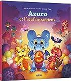 Azuro et l'Oeuf Mystérieux