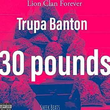 30 Pounds