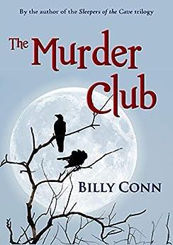 The Murder Club by [Billy Conn]