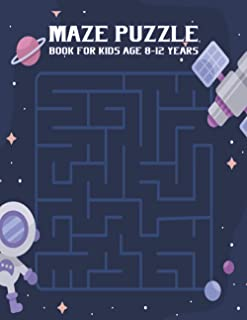 Maze puzzle book for kids age 8-12 years: 8.5 x 11 Inch With Workbook for Children with Games, Puzzles, and Problem-Solvin...