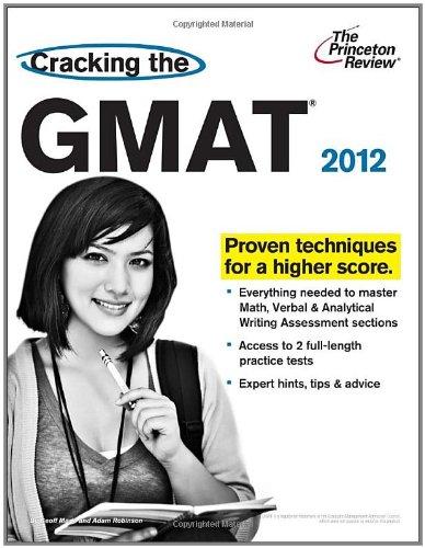 Cracking the GMAT, 2012 Edition (Graduate School Test Preparation)