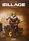 Sillage, tome 3 - Engrenages