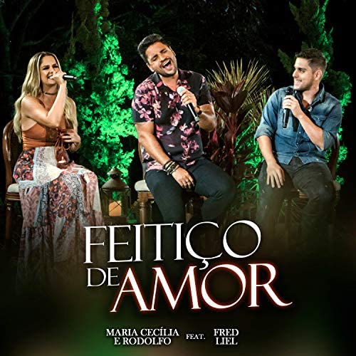 Maria Cecilia & Rodolfo feat. Fred Liel