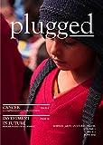 Plugged: Issue 2 (Plugged Magazine Book 1) (English Edition)