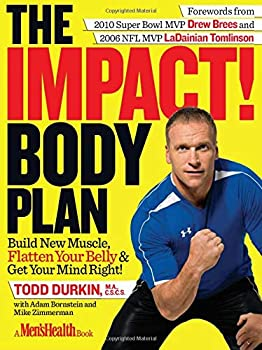 The IMPACT! Body Plan  Build New Muscle Flatten Your Belly & Get Your Mind Right!