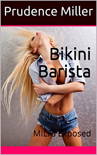 Bikini Barista: MILFs Exposed (English Edition)