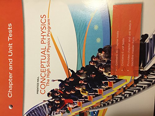 Price comparison product image Prentice Hall Conceptual Physics The The High School Physics Program Chapter and Unit Tests