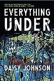 Image of Everything Under: A Novel