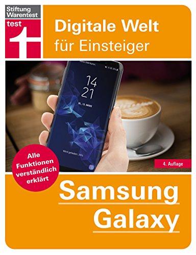 Samsung Galaxy: Alle Funktionen verständlich erklärt  - Von Stiftung Warentest (Digitale Welt für Einsteiger)