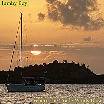 Where the Trade Winds Blow (Instumental)