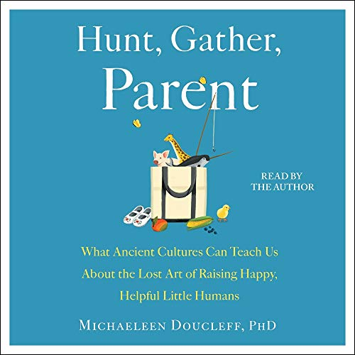 Hunt, Gather, Parent cover art