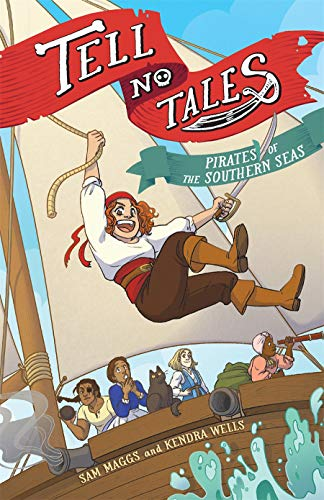 Tell No Tales: Pirates of the Southern Seas
