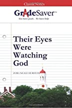 GradeSaver(tm) ClassicNotes Their Eyes Were Watching God by Olivia Verma (2006-07-11)