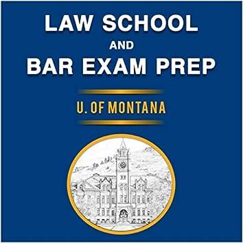 Law School and Bar Exam Prep: U. of Montana