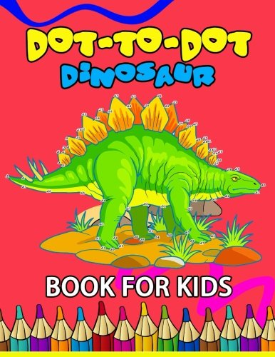 Dot to Dot Dinosaur Book for Kids: Coloring Book for kids