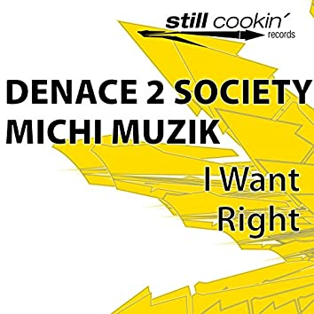 I Want / Right