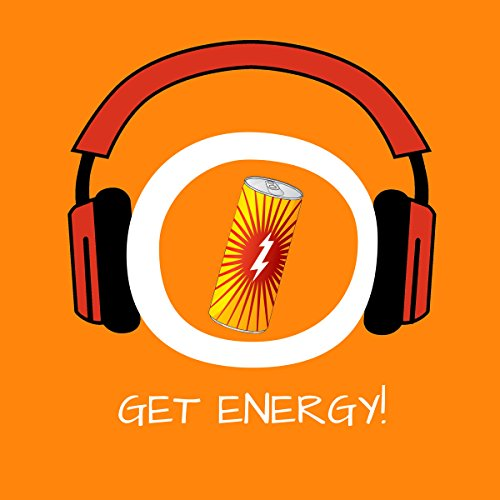 Get Energy! Boost your energy by Hypnosis audiobook cover art
