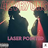 Laser Pointed [Explicit]