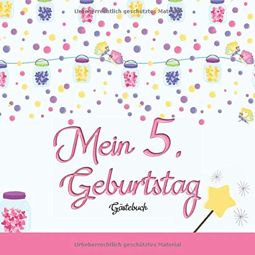 Mein 5. Geburtstag: Gästebuch I Deko Rosa I für 60 Gäste I Geschriebene Glückwünsche & die...