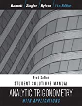 Analytic Trigonometry with Applications, Student Solutions Manual, 11th Edition