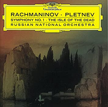 Rachmaninov: Symphony No.1; The Isle of Dead