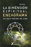 Dimension Espiritual del Eneagrama, La