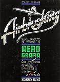 Manual completo de técnicas de aerografía: Z001 (Artes, técnicas y métodos)