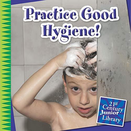 Practice Good Hygiene! cover art