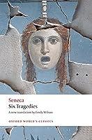 Six Tragedies (Oxford World's Classics)