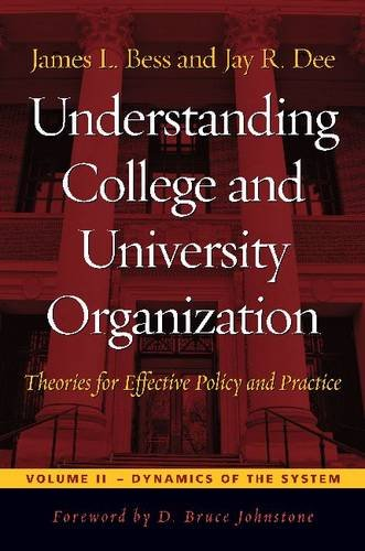 Understanding College and University Organization: Theories for Effective Policy and Practice (Higher Education)