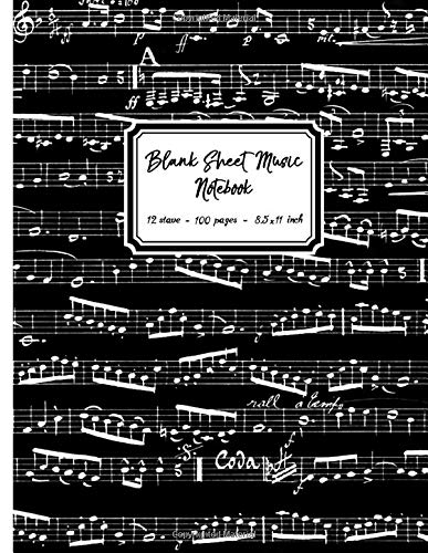 Blank Sheet Music Notebook: Black Music Notes cover, 12 stave staff paper, 100 pages, A4 8.5x11 inch Music Manuscript Paper Musicians Notebook for music composition & writing music notation