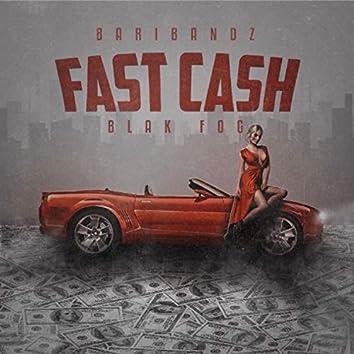 Fast Cash (feat. Blak Fog)