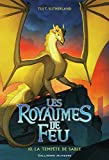 Les Royaumes de Feu (Tome 10) - La tempête de sable - Format Kindle - 9782075117050 - 11,99 €