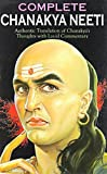 Chanakya Neeti ; The Erudite Thoughts of the Great Scholar, the Economist, the Strategist and the Teacher that Serve as Dos Dosen'ts of the Everyday Life of Any Person who Wants to Make his Life a Gra