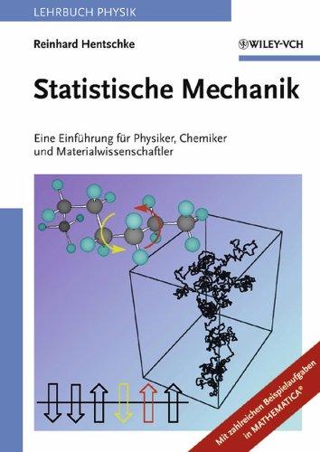 Statistische Mechanik (German Edition): Eine Einführung für Physiker, Chemiker und Materialwissenschaftler