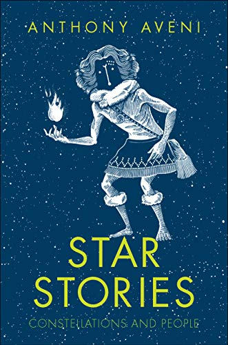 Star Stories: Constellations and People (English Edition)
