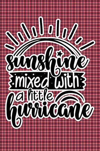 Sunshine Mixed With A Little Hurricane: Plaid Print Sassy Mom Journal / Snarky Notebook