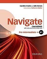 Navigate: Pre-intermediate B1: Coursebook with DVD and Oxford Online Skills Program