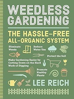 Weedless Gardening by [Lee Reich]