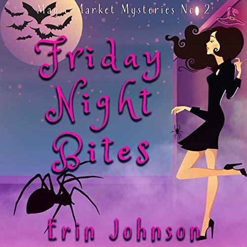Friday Night Bites Audiobook By Erin Johnson cover art