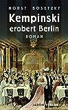 Horst Bosetzky: Kempinksi erobert Berlin