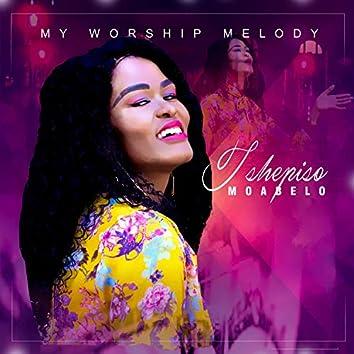 My Worship Melody