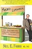 Image of Making Lemonade: 101 Recipes to Convert Negatives into Positives
